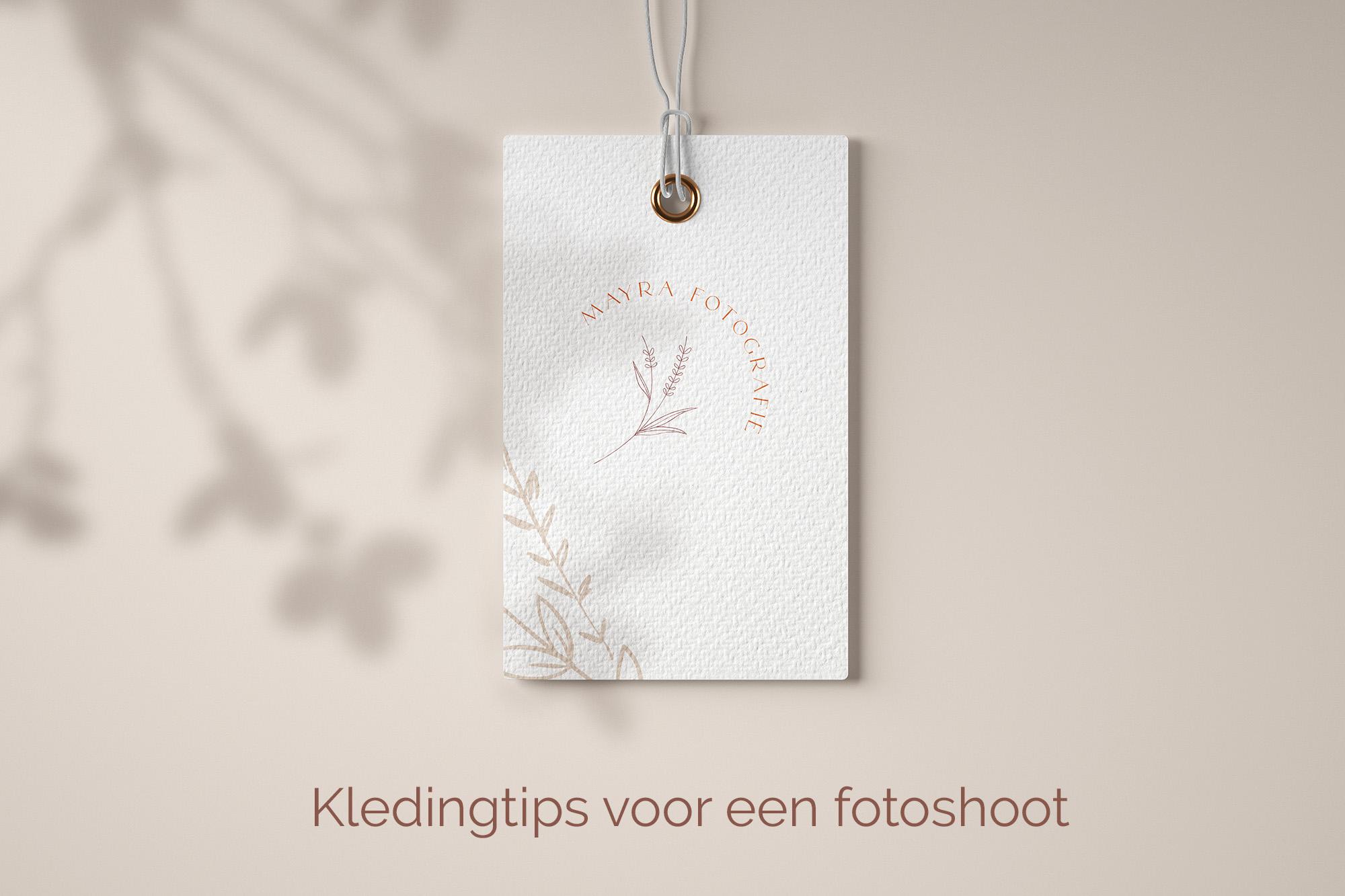 Kledingtips voor een fotoshoot door Mayra Fotografie. Fotograaf Amersfoort en omgeving.